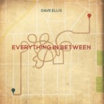 Dave Ellis - Everything In Between